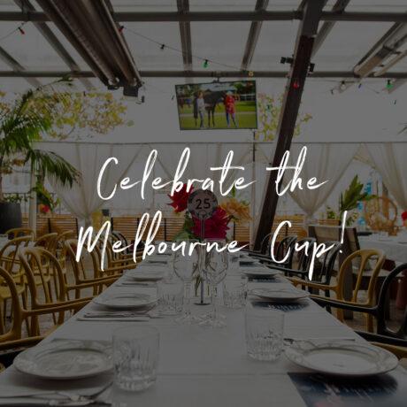Celebrate the Melbourne Cup